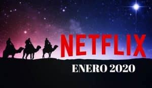 estrenos de Netflix para enero del 2020