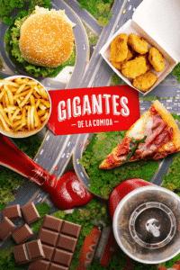 "segunda temporada de ""Gigantes de la Comida"""
