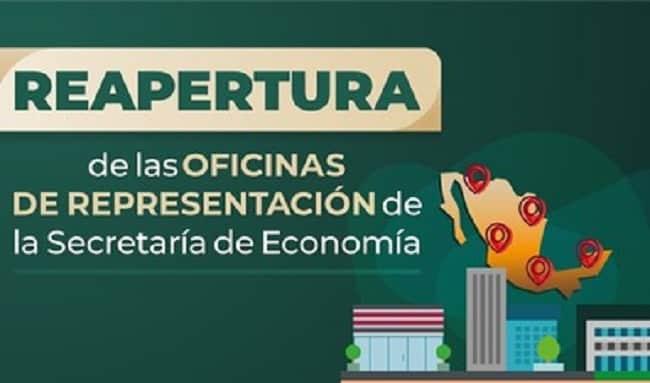 Secretaría de Economía reabre Oficinas de Representación